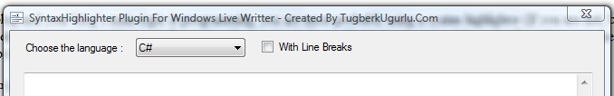 http://www.tugberkugurlu.com/Content/Images/UploadedByAuthors/41/with-line-breaks-choices-for-windows-live-writer-syntaxhighlither-plugin.PNG