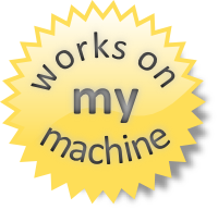 works-on-my-machine-seal-of-approval